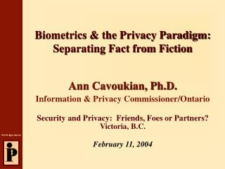 Biometrics & the Privacy Paradigm: Separating Fact from Fiction