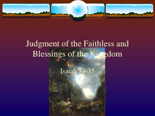 Judgment of the Faithless and Blessings of the Kingdom