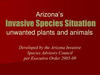 Arizona's Invasive Species Situation unwanted plants and animals