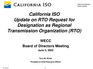 California ISO  Update on RTO Request for Designation as Regional Transmission Organization (RTO)
