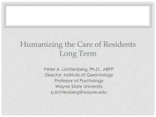 Humanizing the Care of Residents Long Term