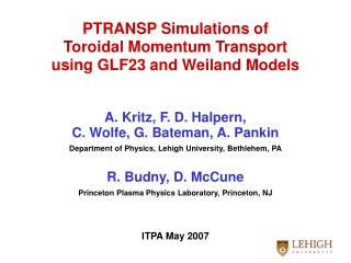 PTRANSP Simulations of  Toroidal Momentum Transport  using GLF23 and Weiland Models
