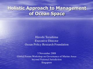Holistic Approach to Management of Ocean Space