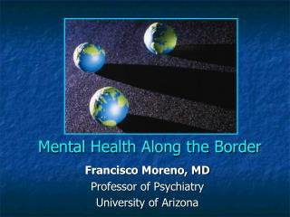 Mental Health Along the Border