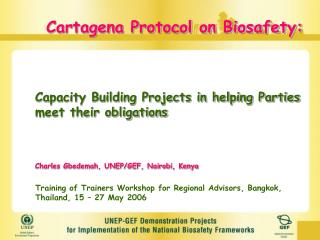 Cartagena Protocol on Biosafety: