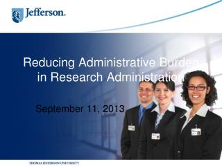 Reducing Administrative Burden in Research Administration