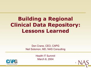 Building a Regional Clinical Data Repository: Lessons Learned