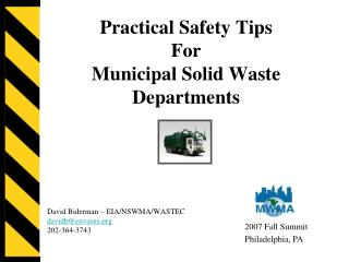 Practical Safety Tips  For Municipal Solid Waste  Departments