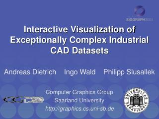Interactive Visualization of  Exceptionally Complex Industrial CAD Datasets