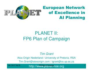 PLANET II: FP6 Plan of Campaign