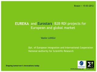 and  Eurostars : B2B RDI projects for European and global market