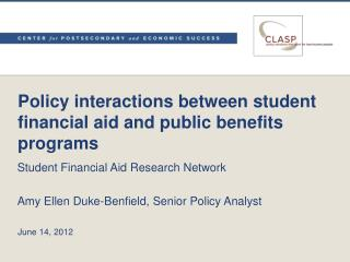 Policy interactions between student financial aid and public benefits programs