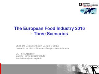 The European Food Industry 2016 - Three Scenarios