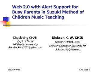Web 2.0 with Alert Support for  Busy Parents in Suzuki Method of  Children Music Teaching