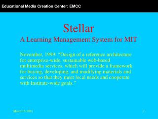 Stellar A Learning Management System for MIT