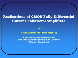 Realizations of CMOS Fully Differential Current Followers/Amplifiers