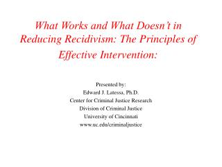 What Works and What Doesn't in Reducing Recidivism: The Principles of Effective Intervention:
