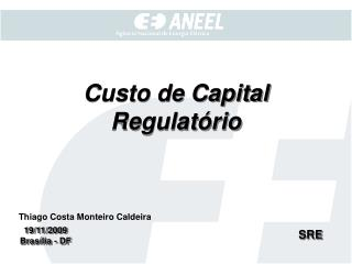 Custo de Capital Regulatório