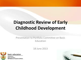 Diagnostic Review of Early Childhood Development