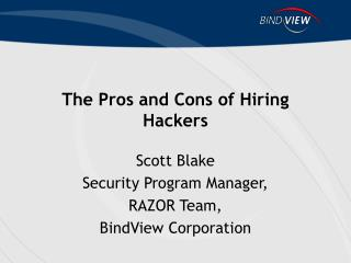 The Pros and Cons of Hiring Hackers