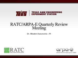 RATC/ARPA-E Quarterly Review Meeting