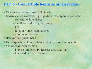 Part 5 - Convertible bonds as an asset class  Various features in convertible bonds