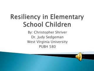 Resiliency in Elementary School Children