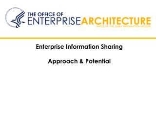 Enterprise Information Sharing  Approach & Potential