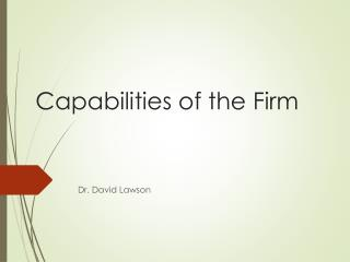 Capabilities of the Firm