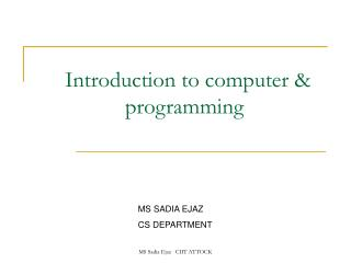 Introduction to computer &                  programming