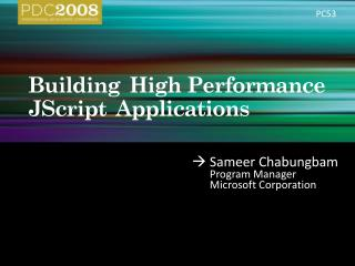Building High  P erformance JScript Applications