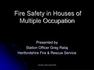 Fire Safety in Houses of Multiple Occupation