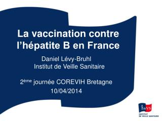 La vaccination contre l'hépatite B en France