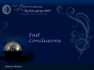 Fast Conclusions