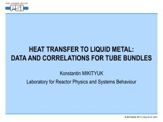 HEAT TRANSFER TO LIQUID METAL: DATA AND CORRELATIONS  FOR  TUBE BUNDLES