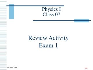 Physics I Class 07