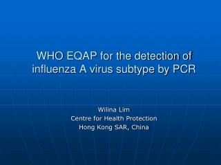 WHO  EQAP for the detection of influenza A virus subtype by PCR