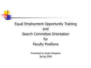 Equal Employment Opportunity Training  and Search Committee Orientation for Faculty Positions