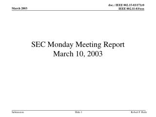 SEC Monday Meeting Report March 10, 2003