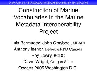 Construction of Marine Vocabularies in the Marine Metadata Interoperability Project