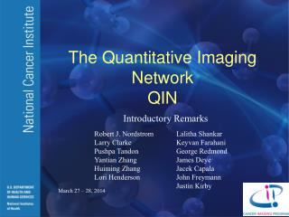 The Quantitative Imaging Network QIN