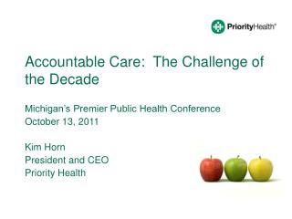 Accountable Care:  The Challenge of the Decade