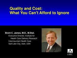 Quality and Cost: What You Can't Afford to Ignore