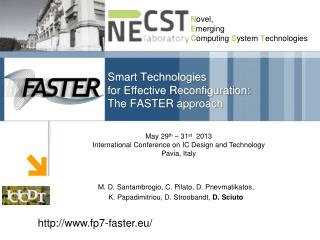Smart Technologies  for Effective Reconfiguration: The FASTER approach