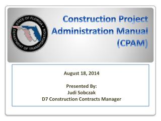 Construction Project Administration Manual  (CPAM )