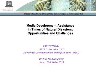 Media Development Assistance  in Times of Natural Disasters:  Opportunities and Challenges