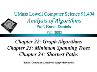 UMass Lowell Computer Science 91.404 Analysis of Algorithms Prof. Karen Daniels Fall, 2003