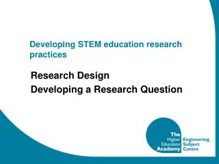 Developing STEM education research practices