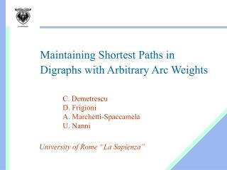 Maintaining Shortest Paths in Digraphs with Arbitrary Arc Weights