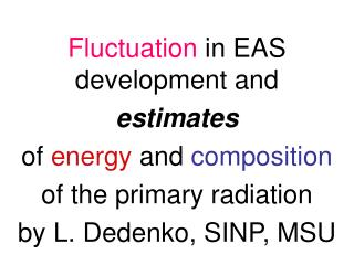 Fluctuation  in EAS development and  estimates of  energy  and  composition